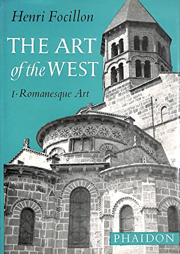 9780714813523: Art of the West in the Middle Ages: Romanesque Art v. 1 (Phaidon paperback)