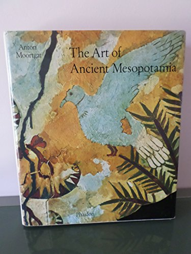 9780714813714: The Art of Ancient Mesopotamia: The Classical Art of the Near East