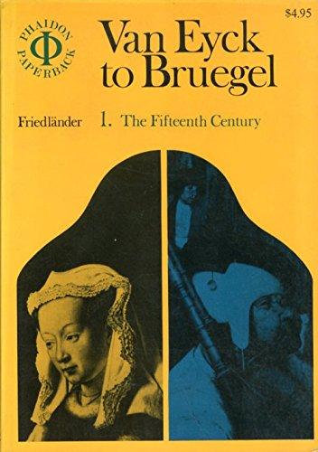 From Van Eyck to Bruegel. Volume 1: Friedländer (Max Jacob,