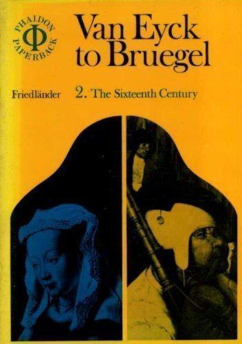 From Van Eyck to Bruegel. Volume 2: Friedländer (Max Jacob,