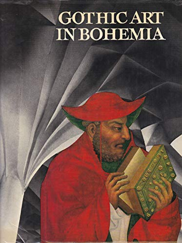 9780714814131: Gothic Art in Bohemia: Architecture, Sculpture and Painting