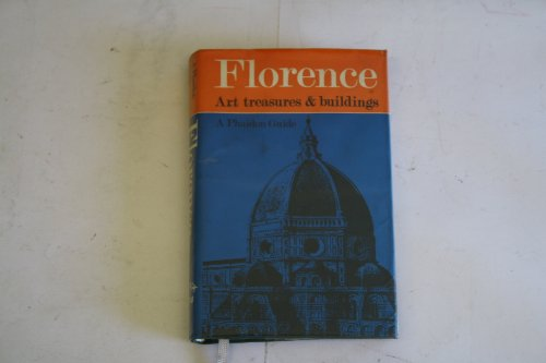 Florence: Art Treasures and Buildings