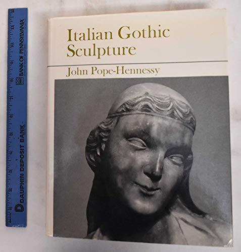 Italian Gothic Sculpture.: POPE-HENNESSY, John (1913-1994):