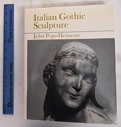 9780714814650: Italian Gothic Sculpture