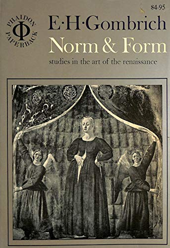 9780714814940: Norm & Form: Studies in the Art of the Renaissance