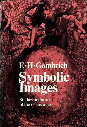 9780714814957: Symbolic Images: Studies in the Art of the Renaissance