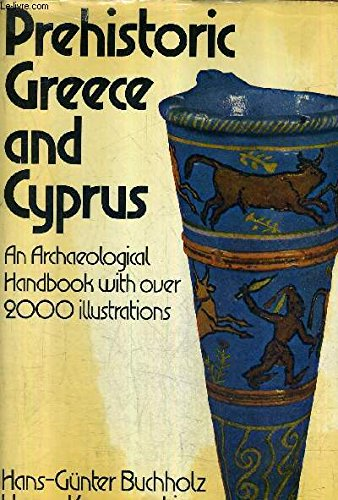9780714815015: Prehistoric Greece and Cyprus