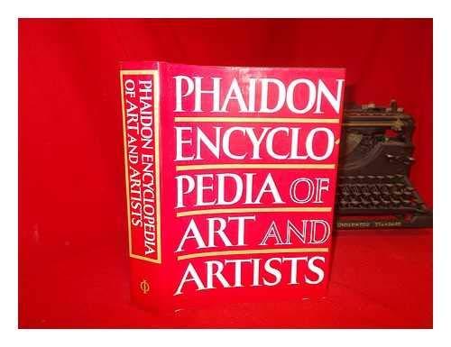 9780714815138: Phaidon Encyclopedia of Art and Artists