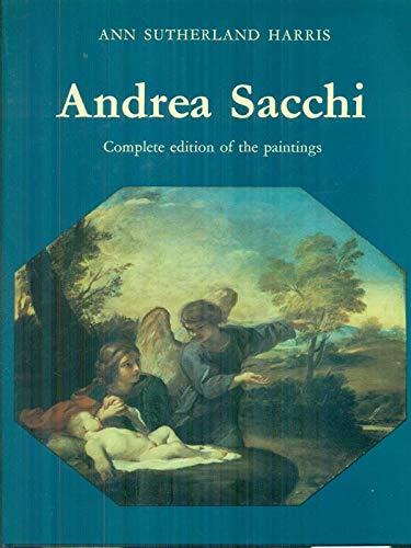 9780714815275: Andrea Sacchi: Complete Edition of the Paintings