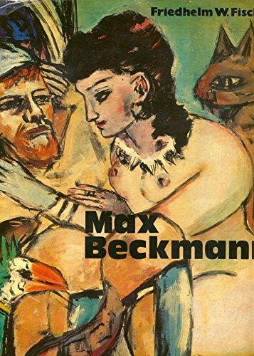 Max Beckmann.: FISCHER, Friedhelm W.