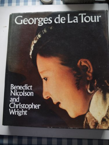 Georges de la Tour: NICOLSON,Benedict & WRIGHT,Christopher
