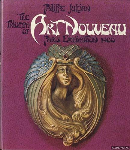 9780714816067: Triumph of Art Nouveau: Paris Exhibition, 1900