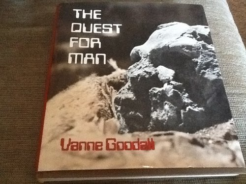 Quest for Man: Goodall, Vanne, etc.