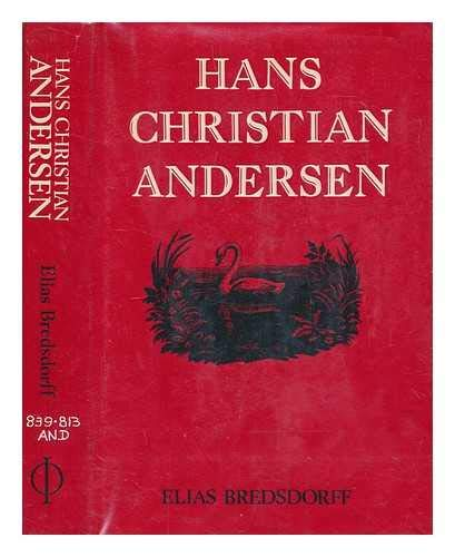 9780714816364: Hans Christian Andersen: The Story of His Life and Work, 1805-75