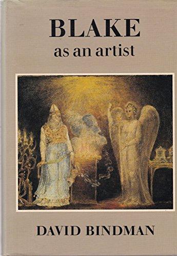 Blake as an Artist: Bindman, David