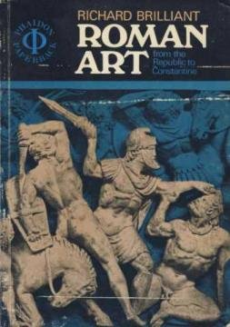 9780714816463: Roman Art from the Republic to Constantine