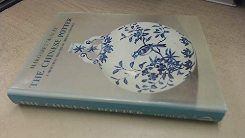 9780714816753: Chinese Potter: Practical History of Chinese Ceramics
