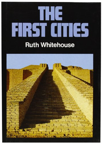 9780714816784: The First Cities
