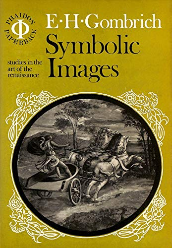 9780714816791: Symbolic Images: Studies in the Art of the Renaissance