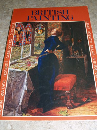 British painting : paintings, drawings and prints : 116 illustrations / selected & ...