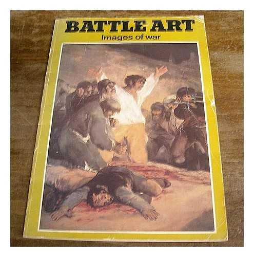9780714817736: Battle Art: Images of War (Giant art paperbacks)