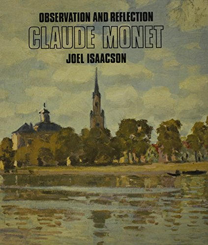 9780714817811: Observation and Reflection: Claude Monet
