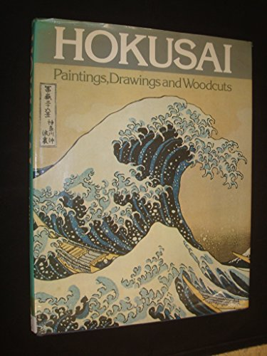 9780714818344: Hokusai: Paintings, Drawings, and Woodcuts