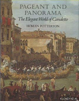Pageant and Panorama the Elegant World of Canaletto