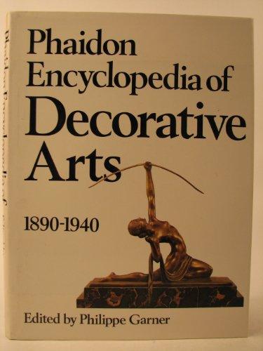 9780714818894: Phaidon Encyclopaedia of the Decorative Arts: 1890-1940