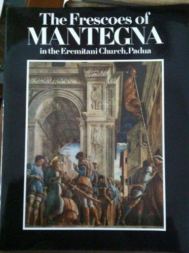 9780714818993: Frescoes of Mantegna in the Eremitani Chapel, Padua