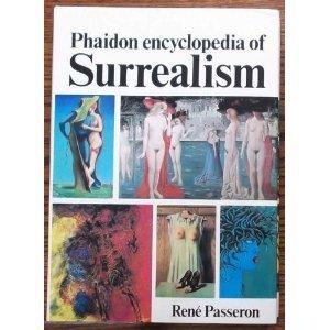 Phaidon encyclopedia of surrealism: Passeron, Rene