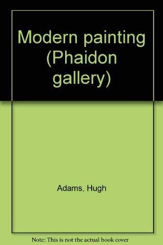 9780714819846: Modern painting