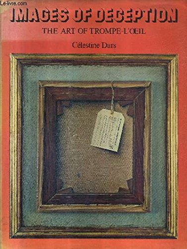 Images of Deception. The Art of Trompe-L'oeil: Dars, Celestine