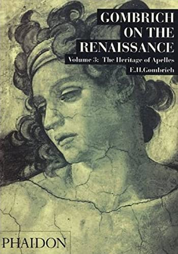 9780714820118: The Heritage of Apelles (Gombrich on the Renaissance)