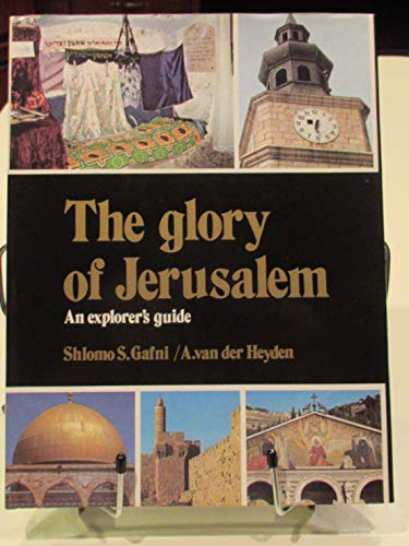 9780714820606: Glory of Jerusalem: An Explorer's Guide