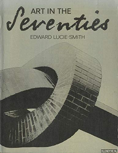 9780714820712: Art In The Seventies