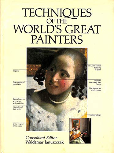 9780714821221: Techniques of the World's Great Painters (A QED book)
