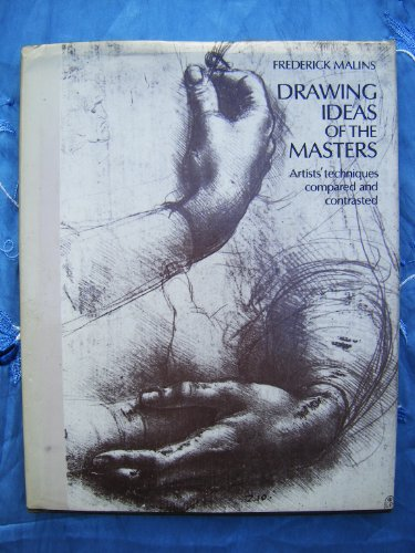 9780714821238: Drawing Ideas of the Masters: Artists' Techniques Compared and Contrasted