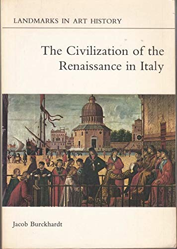 9780714821405: The Civilization of the Renaissance in Italy (Landmarks in Art History)