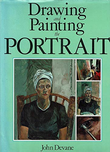 9780714823058: Drawing and Painting the Portrait