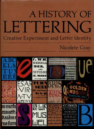 9780714823348: A History of Lettering Creative Experiment and Letter (Design)