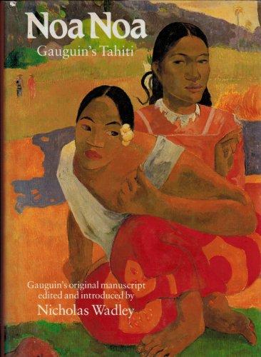 Noa Noa: Gauguin's Tahiti: Gauguin, Paul