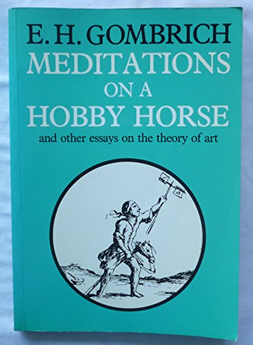 9780714823799: Meditations on a Hobby Horse and Other Essays on the Theory of Art