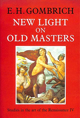 9780714823973: New Light on Old Masters: Studies in the Art of the Renaissance IV.