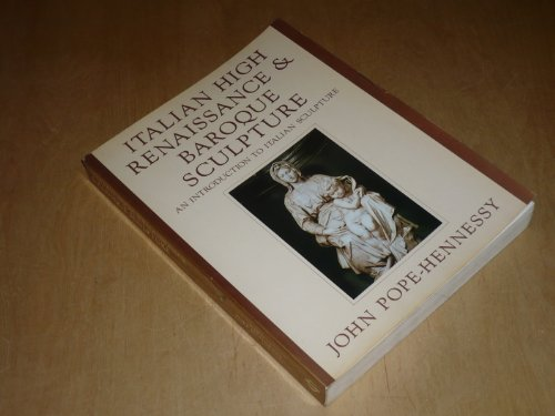 9780714824178: Italian High Renaissance and Baroque Sculpture