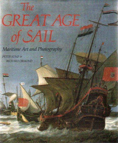 The Great Age of Sail Maritime Art and Photography