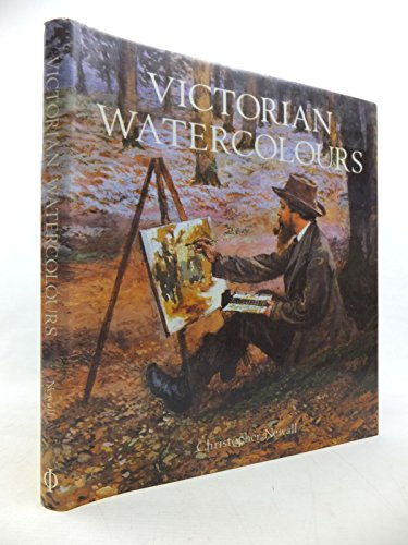 Victorian Watercolours: Newall, Christopher