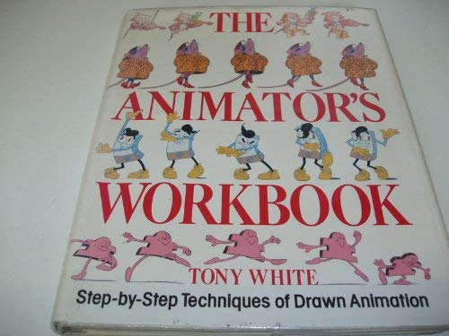 9780714824390: The Animator's Workbook. Step-by Step Techniques of Drawn Animation.