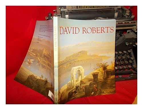 9780714824673: David Roberts: The Barbican Art Gallery Exhibition Catalogue