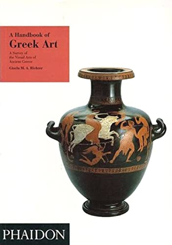 9780714824963: A Handbook of Greek Art/a Survey of the Visual Arts of Ancient Greece